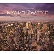 IN YA MELLOW TONE 5 GOON TRAX 10th Anniversary Edition