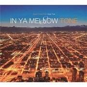 IN YA MELLOW TONE 8 GOON TRAX 10th Anniversary Edition
