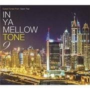 IN YA MELLOW TONE 9 GOON TRAX 10th Anniversary Edition