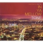 IN YA MELLOW TONE 10 GOON TRAX 10th Anniversary Edition
