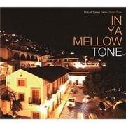 IN YA MELLOW TONE GOON TRAX 10th Anniversary Edition