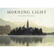 MORNING LIGHT [単行本]