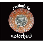 A TRIBUTE TO MOTORHEAD