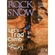 ROCK & SNOW 074 冬号 特集 GEAR BEST3、世界のトラッド・クライミング、山岳滑降の現在形2016、アイス&ミックスクライミング最前線 (別冊 山と溪谷) [ムック・その他]