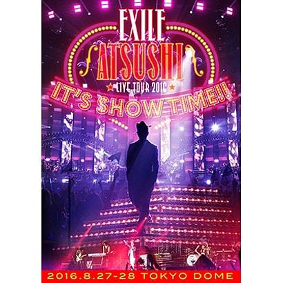 "EXILE ATSUSHI/EXILE ATSUSHI LIVE TOUR 2016 ""IT'S SHOW TIME!!"" [Blu-ray Disc]"