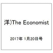 洋)The Economist 2017年 1/20号 [雑誌]