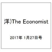 洋)The Economist 2017年 1/27号 [雑誌]
