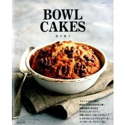 BOWL CAKES [ムックその他]