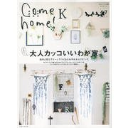Come home! Vol.47 [ムックその他]