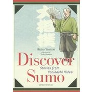 Discover Sumo―Stories from Yobidashi Hideo [単行本]
