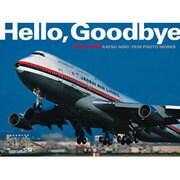 Hello,Goodbye―BOEING747 KATSU AOKI:FILM PHOTO WORKS [単行本]