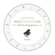 FIRE EMBLEM MUSIC COLLECTION : PIANO ~Faith & Engagement~ [CD]