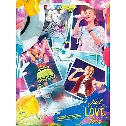 西野カナ/Just LOVE Tour [Blu-ray Disc]