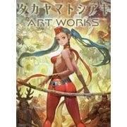 タカヤマトシアキ ART WORKS [単行本]
