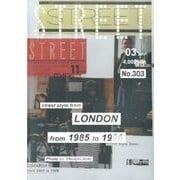 STREET (ストリート) 2017年 03月号 No.303 [雑誌]
