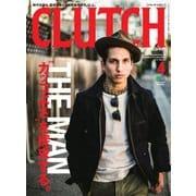 CLUTCH Magazine (クラッチ・マガジン) 2017年 04月号 [雑誌]