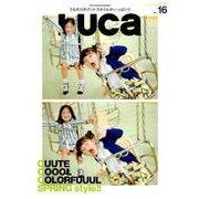 LUCa Vol.16 (メディアパルムック) [ムック・その他]