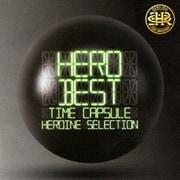 「BEST」 -タイムカプセル- HEROINE SELECTION