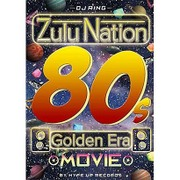 Zulu Nation 80s Golden Era Movie