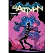 バットマン:スーパーヘヴィ [コミック]