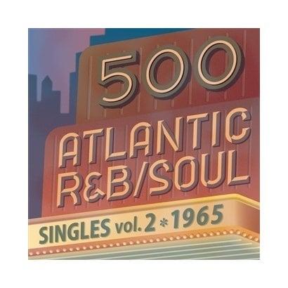 500 アトランティック・R&B/ソウル・シングルズ VOL.2*1965