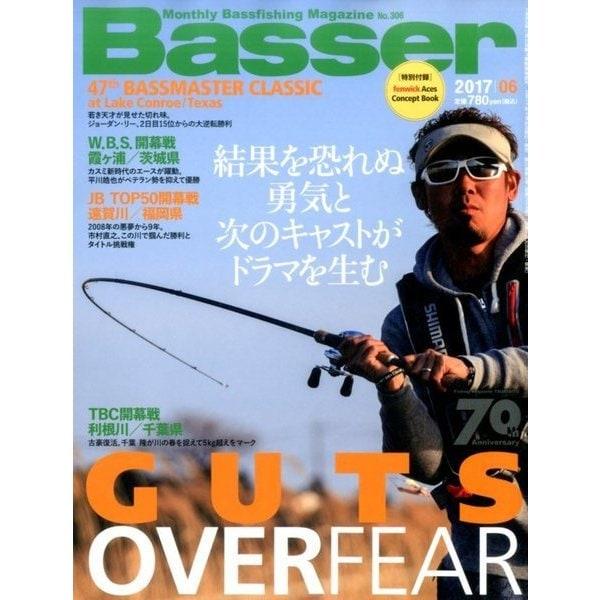 Basser (バサー) 2017年 06月号 [雑誌]