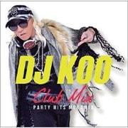 DJ KOO CLUB MIX -PARTY HITS MEGAMIX-