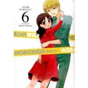 WEB版 WORKING!! 6 [コミック]