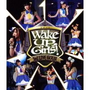 Wake Up,Girls! 3rd LIVE TOUR あっちこっち行くけどごめんね!