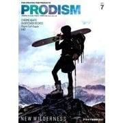 PRODISM(プロディズム) 2017年 07月号 [雑誌]