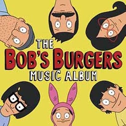 ボブズ・バーガーズ/ボブズ・バーガーズ・ミュージック・アルバム