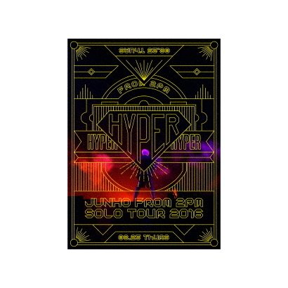 """JUNHO(From 2PM)/JUNHO (From 2PM) Solo Tour 2016 """"HYPER"""" [Blu-ray Disc]"""
