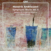 アンドリーセン:交響的作品集 第4集