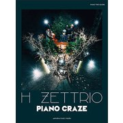 ピアノトリオスコア (Piano/Double Bass/Drums) H ZETTRIO 『PIANO CRAZE』 [楽譜]