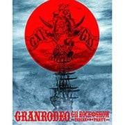 GRANRODEO LIVE 2016 G11 ROCK☆SHOW -TRECAN □ PARTY-