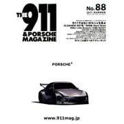 THE 911 & PORSCHE MAGAZINE (ザ 911 ポルシェ マガジン) 2017年 07月号 [雑誌]