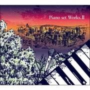 Piano set Works.Ⅱ