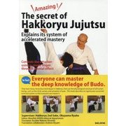 Amazing!The Secret of Hakkoryu Jujutsu:Explains its system of accelerated mastery [単行本]