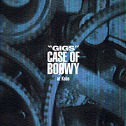 """GIGS"" CASE OF BOOWY at Kobe"
