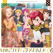 THE IDOLM@STER MILLION LIVE! M@STER SPARKLE 06