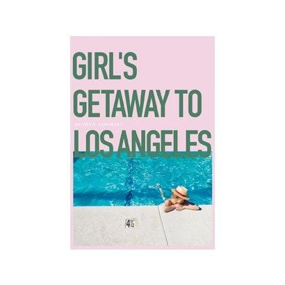 Girls Getaways to Los Angeles [単行本]