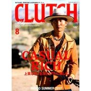 CLUTCH Magazine (クラッチ・マガジン) 2017年 08月号 [雑誌]