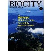 BIOCITY〈2017 No.71〉特集 瀬戸内海のサステイナブル・ツーリズム―地域資源を活かした文化圏構想へ [単行本]