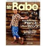 Mr.Babe Magazine VOL.04 [ムック・その他]