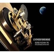 ル・ヴォヤージュ・サン・バガジェ~荷物なしの旅 [CD]