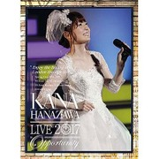 """KANA HANAZAWA live 2017 """"Opportunity"""""""