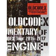 """OLDCODEX―DOCUMENTARY of OLDCODEX Tour 2016-2017 """"FIXED ENGINE"""" [単行本]"""