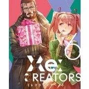 Re:CREATORS 6
