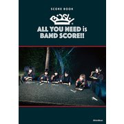 BiSH / ALL YOU NEED is BAND SCORE!! [ムック・その他]