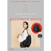 SENSE OF PLACE by URBAN RESEARCH BACK PACK BOOK [ムック・その他]